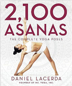 2100 Asanas The Complete Yoga Poses By Daniel Lacerda