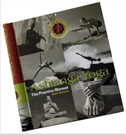 Ashtanga Yoga The Practice Manual
