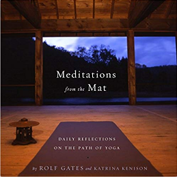 Meditations From The Mat The Path Of Reflections On The Path Of Yoga