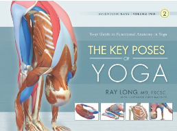 The Key Poses Of Yoga Scientific Keys, Volume 2